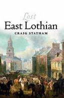 Lost East Lothian