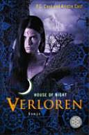 House of Night 10  Verloren