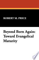 Beyond Born Again