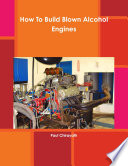 How To Build Blown Alcohol Engines
