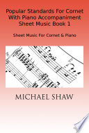 Popular Standards For Cornet With Piano Accompaniment Sheet Music Book 1