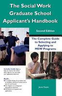The Social Work Graduate School Applicant s Handbook