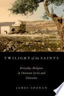 Twilight of the Saints