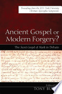 Ancient Gospel or Modern Forgery