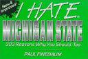 I Hate Michigan State