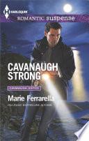Cavanaugh Strong