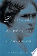 The Pilgrimage of Dorothy Richardson