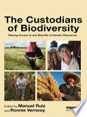 The Custodians of Biodiversity