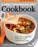 2 Week Turnaround Diet Cookbook