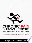 Chronic Pain Survival Tricks And Self Help Techniques