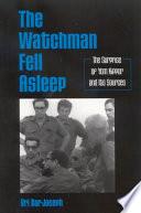 Watchman Fell Asleep  The