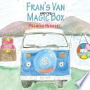 Fran's Van and the Magic Box