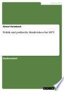 Politik und politische Musikvideos bei MTV