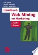 Handbuch Web Mining im Marketing