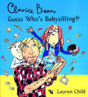 Clarice Bean  Guess Who s Babysitting