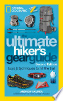 The Ultimate Hiker s Gear Guide  Second Edition