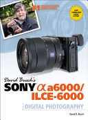 download ebook david busch\'s sony alpha a6000/ilce-6000 guide to digital photography pdf epub