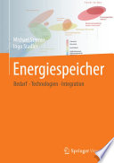 Energiespeicher   Bedarf  Technologien  Integration