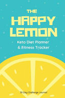 The Happy Lemon Keto Diet Planner Fitness Tracker