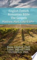 English French Romanian Bible   The Gospels   Matthew  Mark  Luke   John