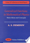 Generalized Functions in Mathematical Physics