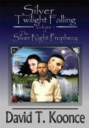 Silver Twilight Falling