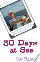 30 Days At Sea They Say We Ll Have Some Fun When It Stops Raining