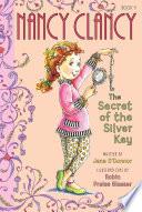 Fancy Nancy  Nancy Clancy  Secret of the Silver Key