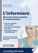 L infermiere  Manuale teorico pratico di infermieristica