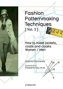 Fashion Patternmaking Techniques   Vol  3