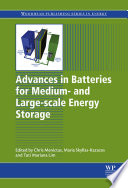 Advances in Batteries for Medium and Large Scale Energy Storage