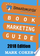 Smashwords Book Marketing Guide (2018 Edition)
