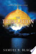 The Tribulation Strategy