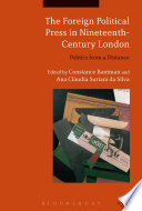 The Foreign Political Press in Nineteenth Century London