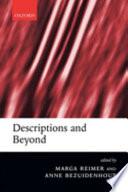 Descriptions and Beyond