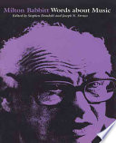 Milton Babbitt Words About Music book