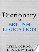 Dictionary of British Education