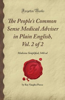 The People S Common Sense Medical Adviser In Plain English Vol 2 Of 2