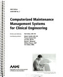 Computerized Maintenance Management Systems for Clinical Engineering