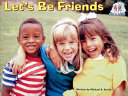 Steck-Vaughn Pair-It Books Early Emergent: Big Book Lets Be Friends