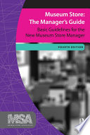 Museum Store  The Manager s Guide  Fourth Edition