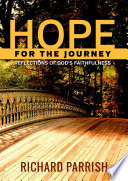 Hope for the Journey  Reflections of God   s Faithfulness
