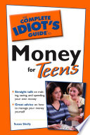The Complete Idiot s Guide to Money for Teens