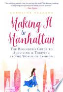 Book Making It in Manhattan