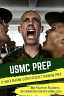 12 Week Marine Corps Recruit Training Prep