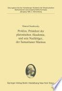Proklos, Präsident der platonischen Akademie, und sein Nachfolger, der Samaritaner Marinos