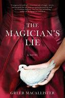 The Magician s Lie Book PDF