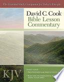 David C  Cook s KJV Bible Lesson Commentary