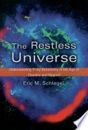 The Restless Universe