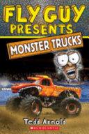 Fly Guy Presents Monster Trucks Scholastic Reader Level 2